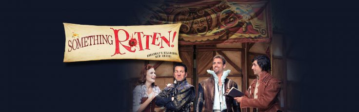 Pictuer of Something Rotten Musical - Performing Arts and Leadership