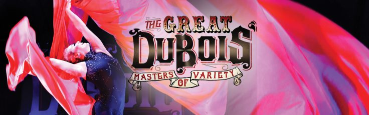 Picture for The Great Dubois - Masters of Variety