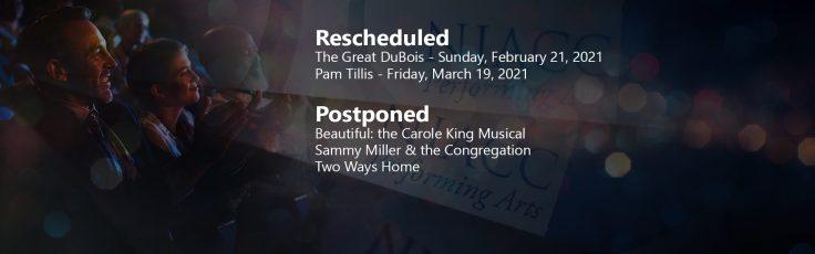 Performing Arts Shows Postponed