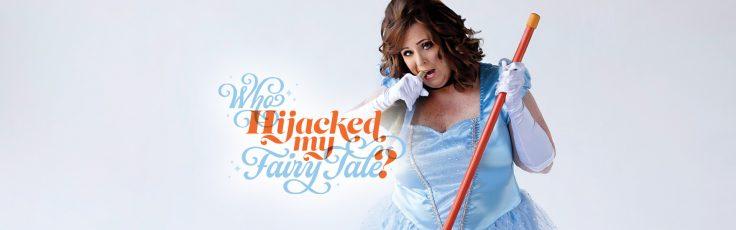 Who Hijacked my Fairy Tale