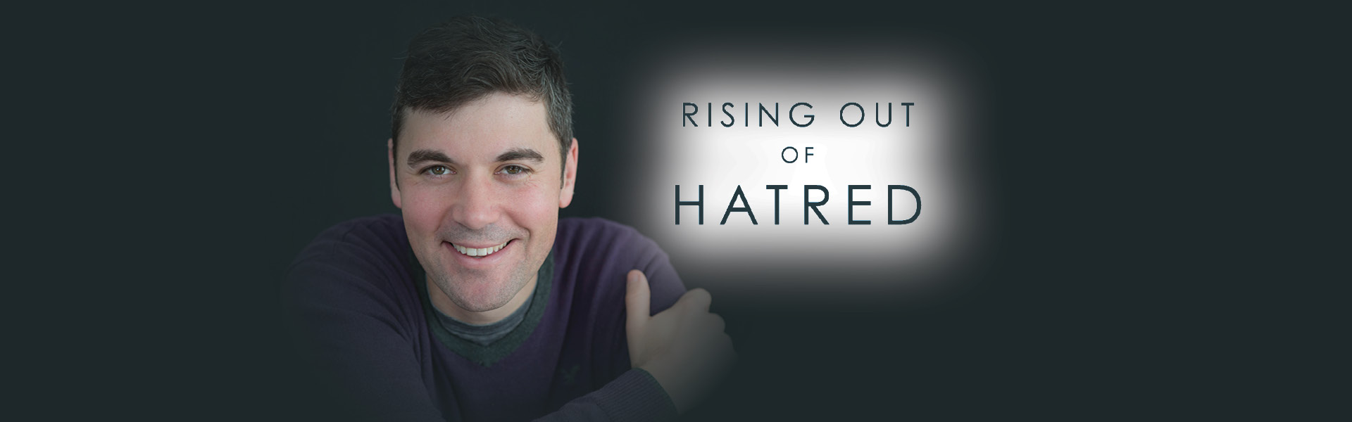 Author of the book Rising out of Hatred