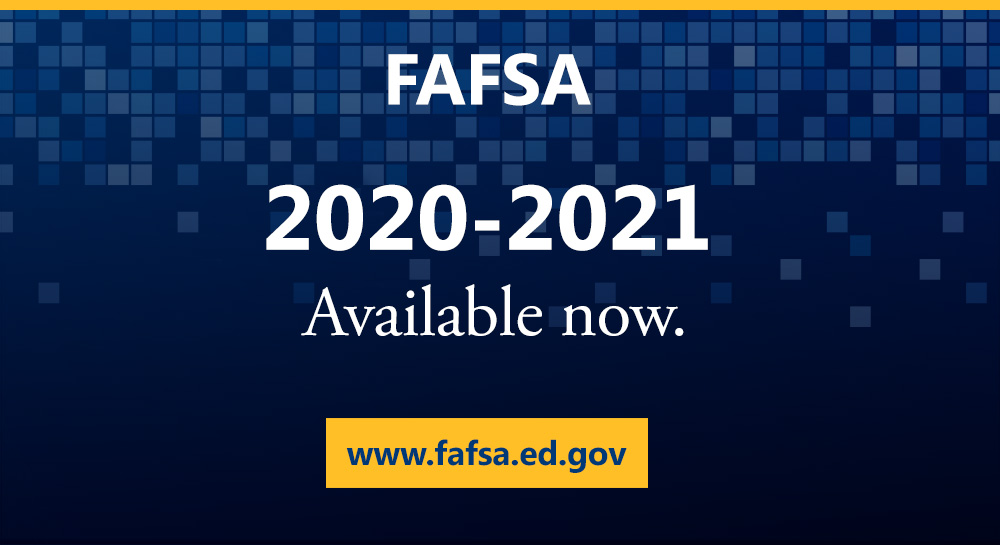 Graphic for filing the FAFSA for the 2020-2021 academic year