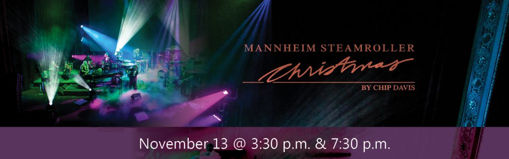 Picture of the band Mannheim Steamroller with text: November 13